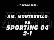Amatori Montebello-Sporting 04 (2-1)