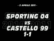 Sporting 04-Castello 99 (1-1)