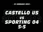 Castello US-Sporting 04 (5-5)